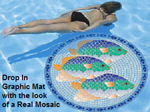 Drop in graphic, mosaic mats, for pools.